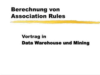 Berechnung von Association Rules