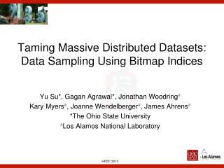 Taming Massive Distributed Datasets: Data Sampling Using Bitmap Indices