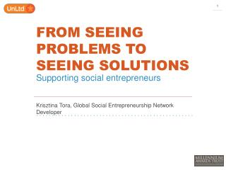 FROM SEEING PROBLEMS TO SEEING SOLUTIONS