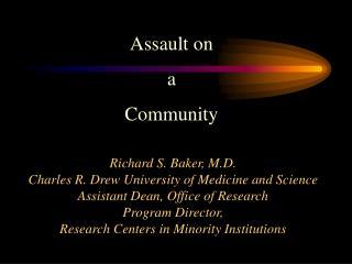 Assault on  a  Community