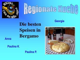Die besten Speisen in Bergamo