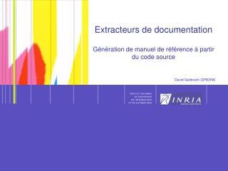 Extracteurs de documentation Génération de manuel de référence à partir du code source