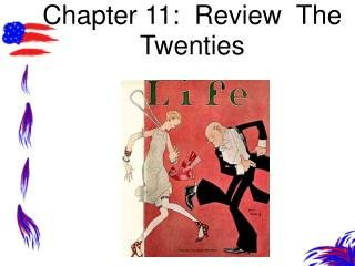 Chapter 11:  Review  The Twenties