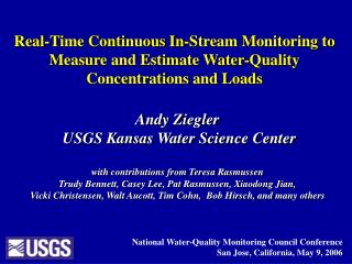 Andy Ziegler  USGS Kansas Water Science Center with contributions from Teresa Rasmussen