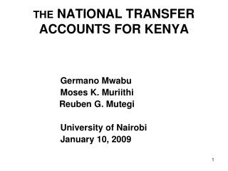 THE  NATIONAL TRANSFER ACCOUNTS FOR KENYA