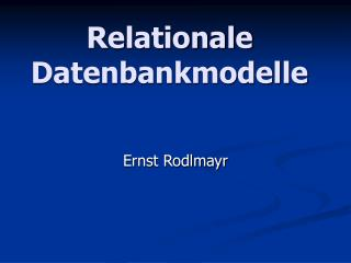 Relationale Datenbankmodelle