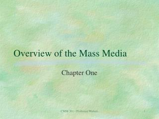 Overview of the Mass Media