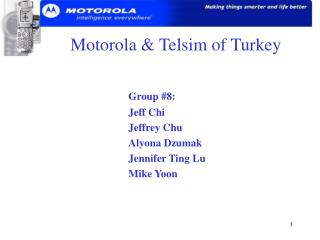 Motorola & Telsim of Turkey