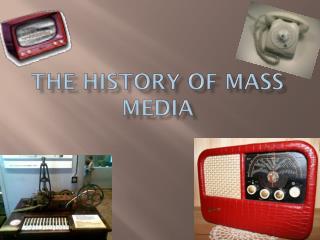 The history of mass media