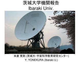 ???????? Ibaraki Univ.