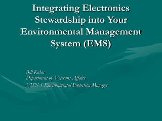 Integrating Electronics Stewardship into Your Environmental Management System EMS