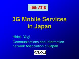3G Mobile Services  in Japan