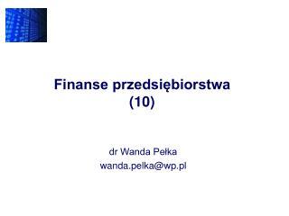 Finanse przedsiębiorstwa (10)