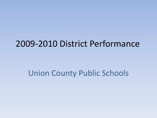 2009-2010 District Performance