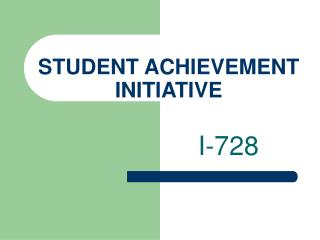 STUDENT ACHIEVEMENT INITIATIVE
