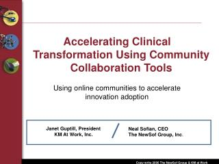 Accelerating Clinical Transformation Using Community Collaboration Tools