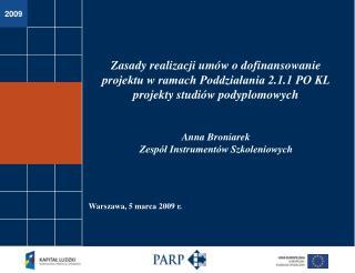 Poddziałanie 2.1.1 – zasady realizacji umów projekty studiów podyplomowych