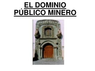 EL DOMINIO  P BLICO MINERO