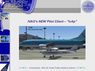 """IVAO's NEW Pilot Client – """"IvAp"""""""