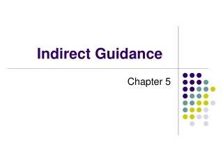 Indirect Guidance