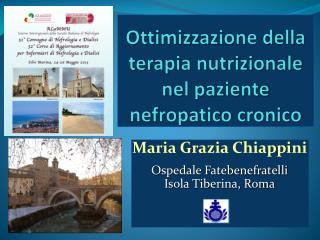 Ottimizzazione della terapia nutrizionale nel paziente nefropatico cronico