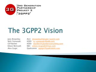 The 3GPP2 Vision