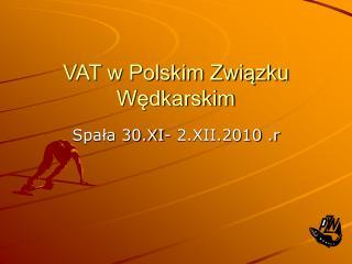 VAT w Polskim Związku Wędkarskim