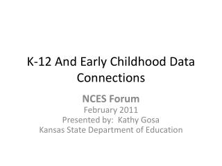 K-12 And Early Childhood Data Connections