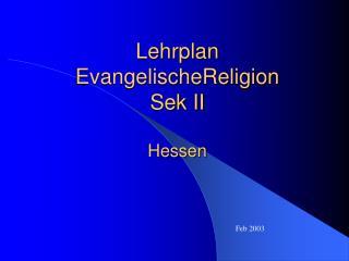 Lehrplan EvangelischeReligion  Sek II Hessen