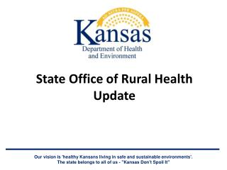 State Office of Rural Health  Update