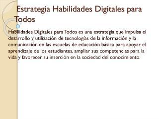 Estrategia Habilidades Digitales para Todos