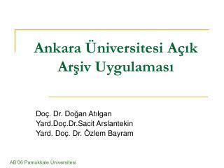 Ankara Üniversitesi Açık Arşiv Uygulaması
