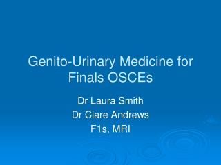 Genito-Urinary Medicine for Finals OSCEs