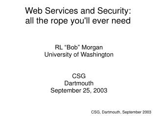 Web Services and Security: all the rope you'll ever need