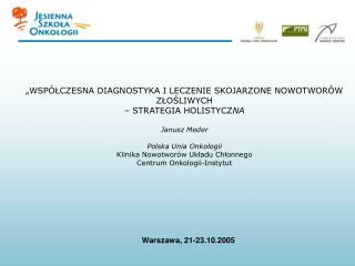 Warszawa, 21-23.10.2005