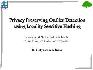 Privacy Preserving Outlier Detection using Locality Sensitive Hashing