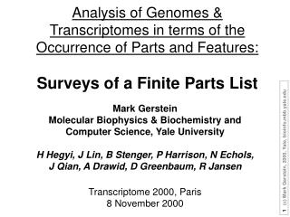 "Genomes highlight the  Finiteness of the ""Parts"" in Biology"