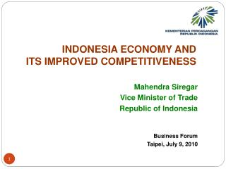 INDONESIA ECONOMY AND  ITS IMPROVED COMPETITIVENESS
