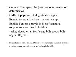 Cultura. Concepte culte (re-creació, re-invenció i deformació)