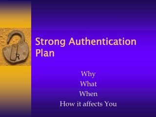 Strong Authentication Plan