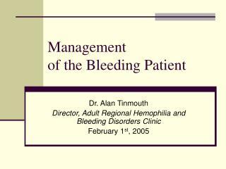 Management  of the Bleeding Patient