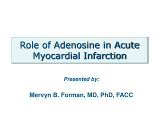 Role of Adenosine in Acute Myocardial Infarction