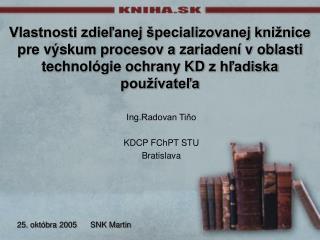 Ing.Radovan Tiňo KDCP FChPT STU Bratislava