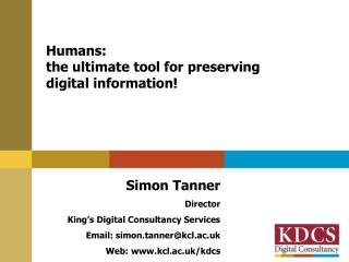 Humans: the ultimate tool for preserving  digital information!