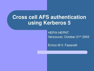 Cross cell AFS authentication using Kerberos 5