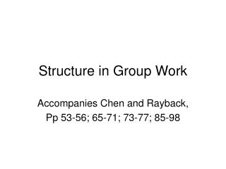 Structure in Group Work