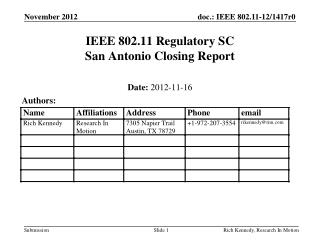 IEEE 802.11 Regulatory SC San Antonio Closing Report