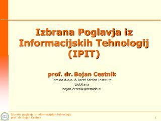 Izbrana Poglavja iz Informacijskih Tehnologij (IPIT)