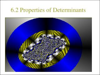 6.2 Properties of Determinants