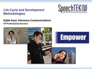 Life Cycle and Development  Methodologies